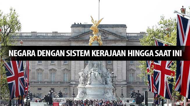 Negara dengan Sistem Kerajaan Hingga Saat Ini
