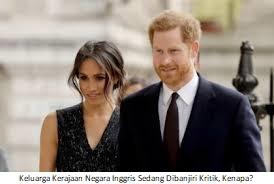 Keluarga Kerajaan Negara Inggris Sedang Dibanjiri Kritik, Kenapa?