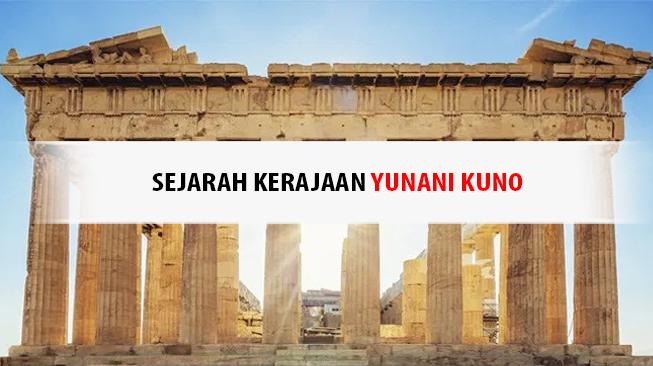 Sejarah Kerajaan Yunani Kuno